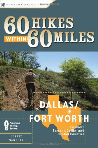 9780897326490: 60 Hikes Within 60 Miles: Dallas, Fort Worth: Includes Tarrant, Collin and Denton Counties