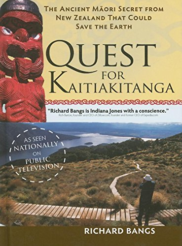 9780897326582: The Quest for Kaitiakitanga: The Ancient Maori Secret from New Zealand that Could Save the Earth (Adventures with Purpose)