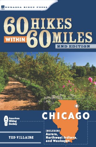 9780897326636: 60 Hikes Within 60 Miles: Chicago: Including Aurora, Northwest Indiana, and Waukegan