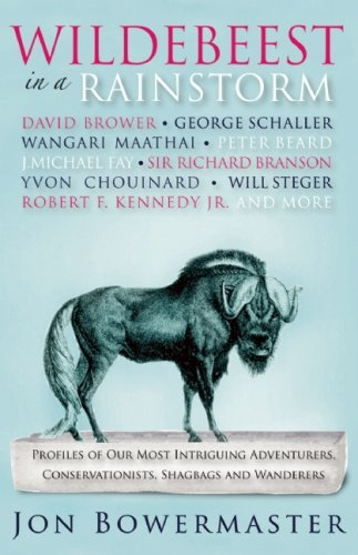 9780897326896: Wildebeest in a Rainstorm: Profiles of Our Most Intriguing Adventurers, Conservationists, Shagbags and Wanderers