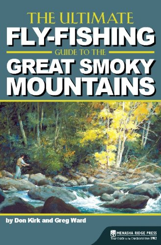 9780897326919: The Ultimate Fly-Fishing Guide to the Smoky Mountains