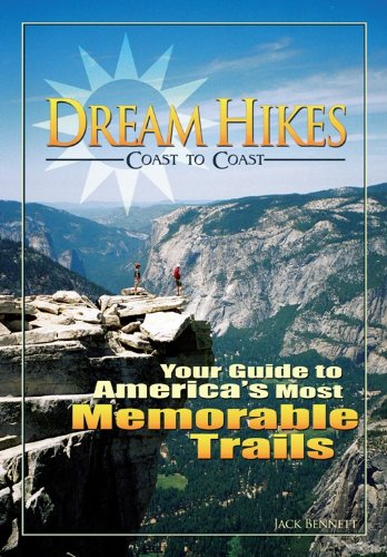 9780897327107: Dream Hikes Coast to Coast: Your Guide to America's Most Memorable Trails