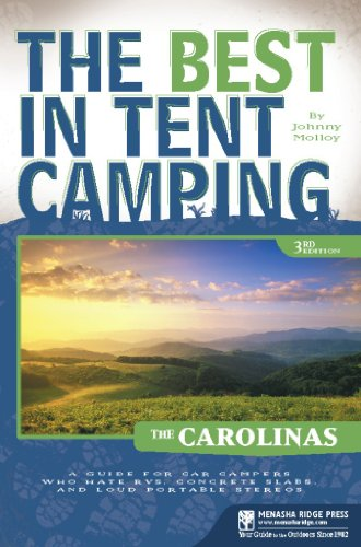 9780897327985: The Best in Tent Camping: The Carolinas: A Guide for Car Campers Who Hate RVs, Concrete Slabs, and Loud Portable Stereos (Best Tent Camping)