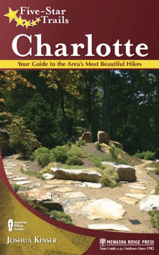 9780897328883: Five-Star Trails: Charlotte: Your Guide to the Area's Most Beautiful Hikes
