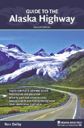 9780897329262: Guide to the Alaska Highway