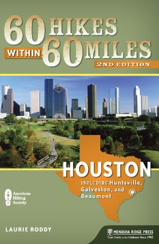 9780897329316: 60 Hikes Within 60 Miles: Houston: Includes Huntsville, Galveston, and Beaumont