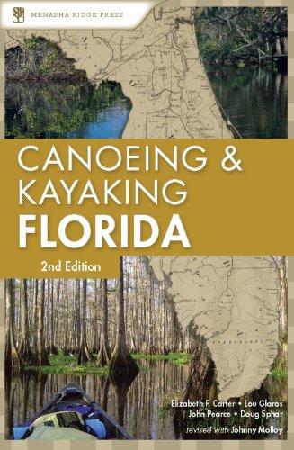 9780897329552: Canoeing & Kayaking Florida (Canoeing & Kayaking Guides: Florida)
