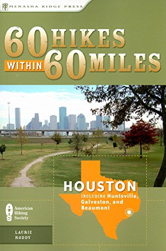 9780897329583: 60 Hikes Within 60 Miles: Houston: Includes Huntsville, Galveston, and Beaumont