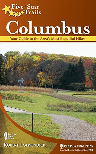 9780897329668: Five-Star Trails: Columbus: Your Guide to the Area's Most Beautiful Hikes