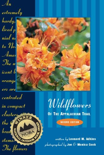 Wildflowers of the Appalachian Trail, 2nd: Leonard Adkins; Photographer-Joe