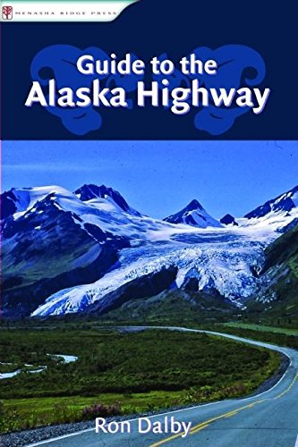 9780897329866: Guide to the Alaska Highway