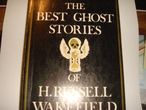 9780897330664: The Best Ghost Stories of H. Russell Wakefield