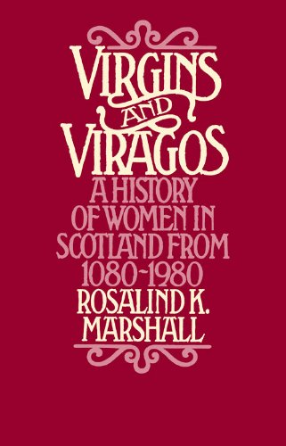 9780897330756: Virgins and Viragos: A History of Women in Scotland from 1080-1980