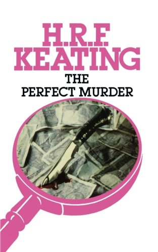 Perfect Murder the (Inspector Ghote Mysteries): Keating, Henry R.