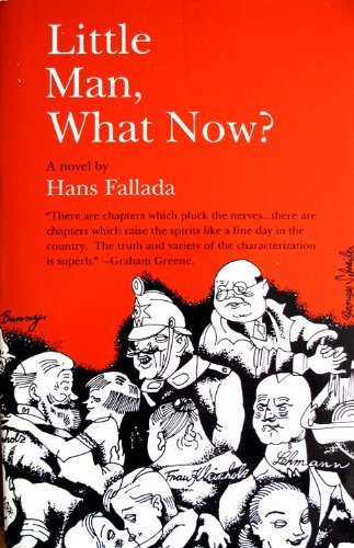 Little Man, What Now?: Fallada, Hans