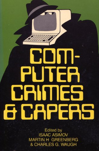 9780897330879: Computer Crimes and Capers
