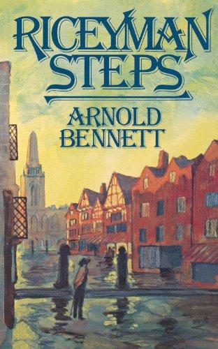 Riceyman Steps: Arnold Bennett