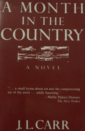 A Month in the Country: Carr, J. L.