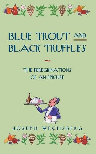 9780897331340: Blue Trout and Black Truffles