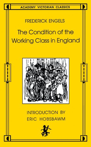 9780897331371: Condition of the Working Class in Englan: From Personal Observation and Authentic Sources (An Academy Victorian classic)