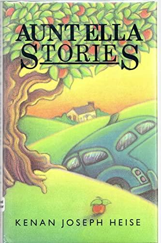 Aunt Ella Stories: Kenan Heise; Illustrator-Jeremy