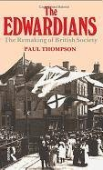 9780897331449: The Edwardians: The Remaking of British Society