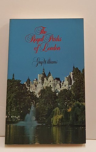 9780897331456: The Royal Parks of London