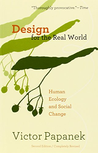 9780897331531: Design for the Real World: Human Ecology and Social Change