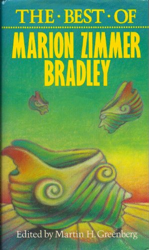 9780897331654: The Best of Marion Zimmer Bradley