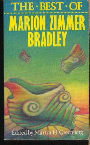 9780897331661: The Best of Marion Zimmer Bradley
