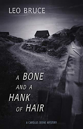 9780897331753: A Bone and a Hank of Hair
