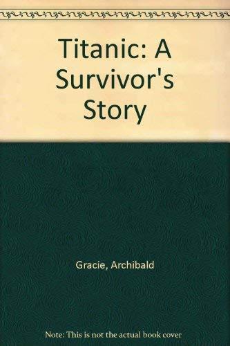 """9780897332071: """"Titanic"""": A Survivor's Story"""