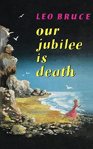 9780897332293: Our Jubilee is Death: A Carolus Deane Mystery (Carolus Deene Series)