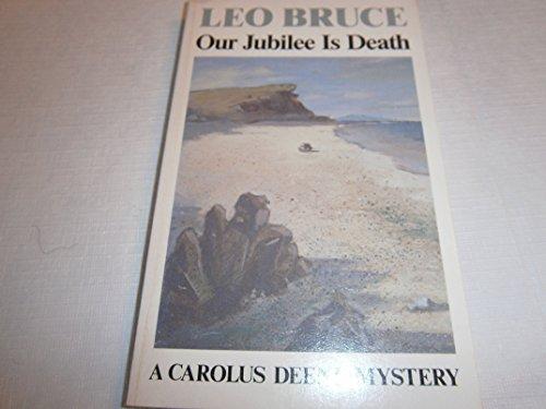 9780897332309: Our jubilee is death