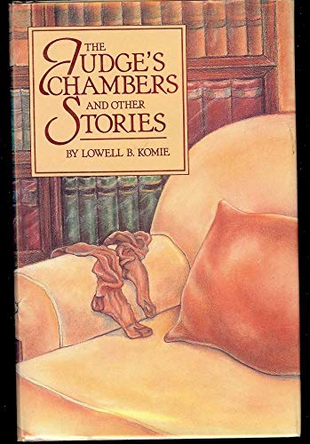 9780897332484: The Judge's Chambers: And Other Stories