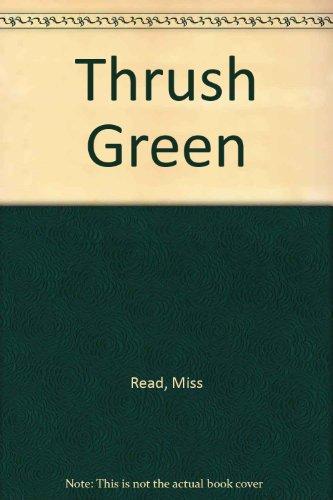 9780897332637: Thrush Green