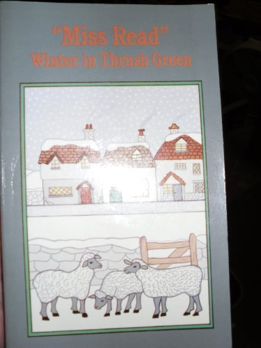 9780897332644: Winter in Thrush Green (Thrush Green, Book 2)