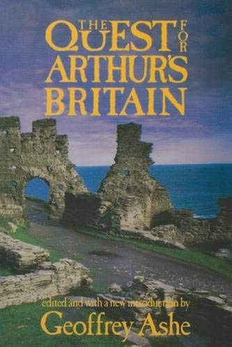 9780897332873: The Quest For Arthur's Britain