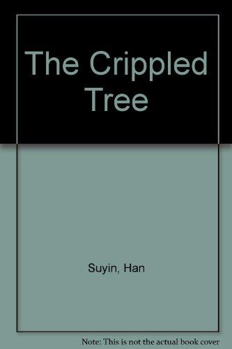 9780897332910: The Crippled Tree