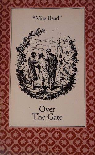 9780897332989: Title: Over the Gate The Fairacre Series 5