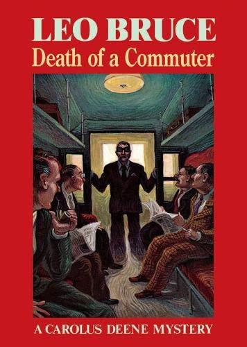 9780897333269: Death of a Commuter: A Carolus Deene Mystery (Carolus Deene Series)