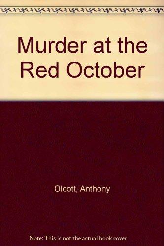 Murder At The Red October: Olcott