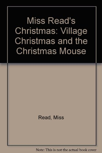 9780897333528: Miss Read's Christmas: Village Christmas and Christmas Mouse (The Fairacre Christmas Omnibus)