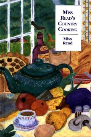 Miss Read's Country Cooking, Or, to Cut: Miss Read