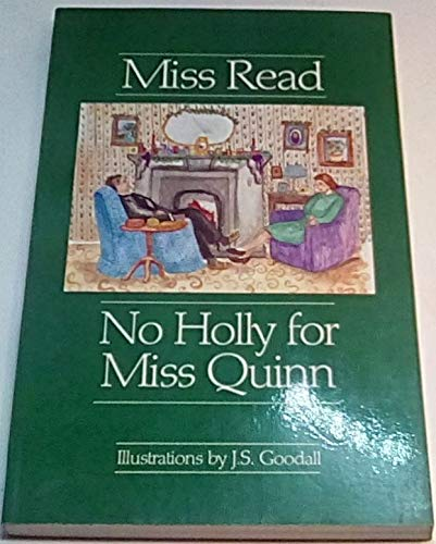 9780897333832: No Holly for Miss Quinn (The Fairacre Series #12)