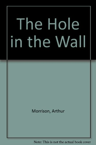 9780897333931: The Hole in the Wall