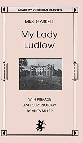 9780897334099: My Lady Ludlow (Academy Victorian Classic)