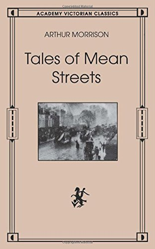 9780897334402: Tales of Mean Streets (Academy Victorian Classics)