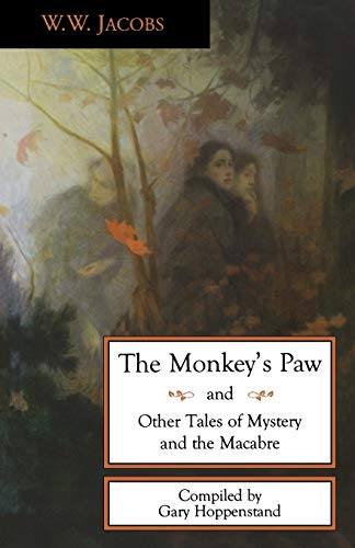 9780897334419: The Monkey's Paw and Other Tales of Mystery and the Macabre