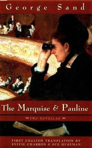 The Marquise & Pauline: George Sand SAND,